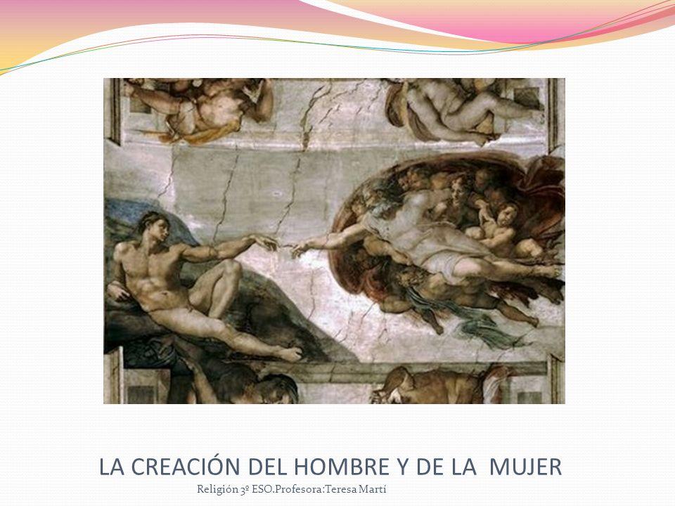LA CREACIÓN DEL HOMBRE Y DE LA MUJER