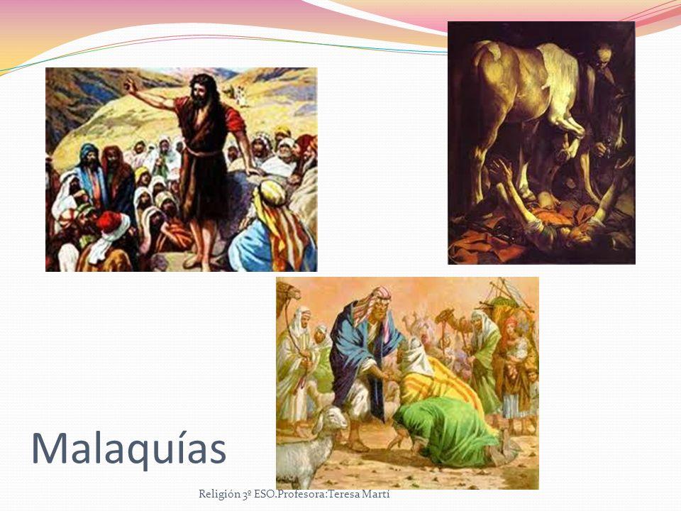 Malaquías Religión 3º ESO.Profesora:Teresa Martí