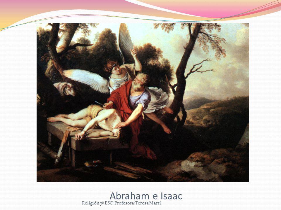 Abraham e Isaac Religión 3º ESO.Profesora:Teresa Martí
