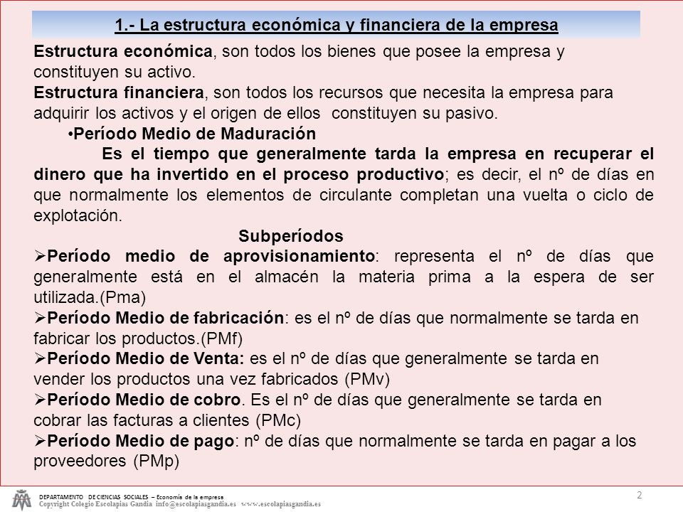 1.- La estructura económica y financiera de la empresa