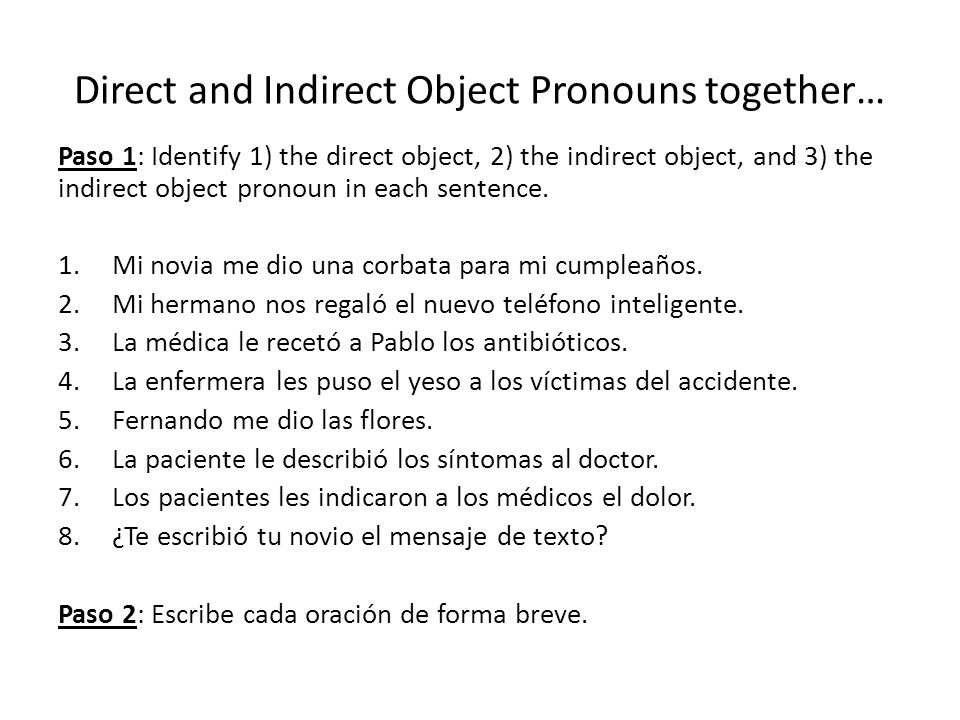 Direct and Indirect Object Pronouns together…