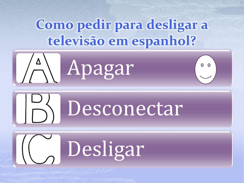 Como pedir para desligar a televisão em espanhol