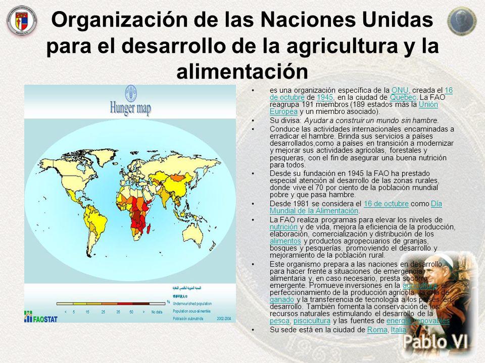 Organización de las Naciones Unidas para el desarrollo de la agricultura y la alimentación