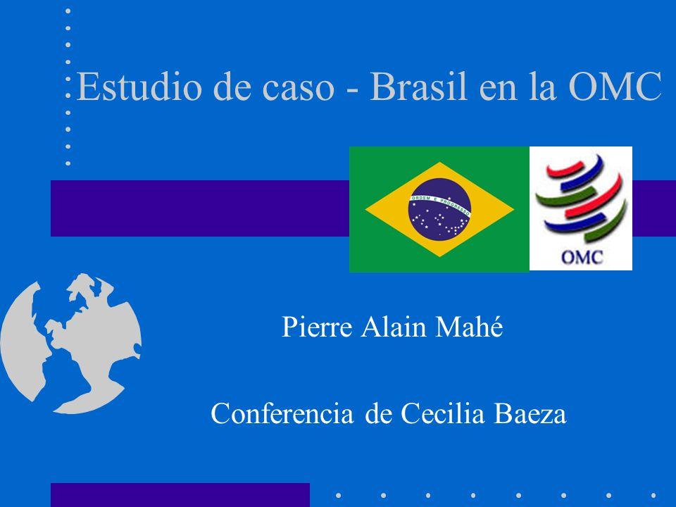 Estudio de caso - Brasil en la OMC