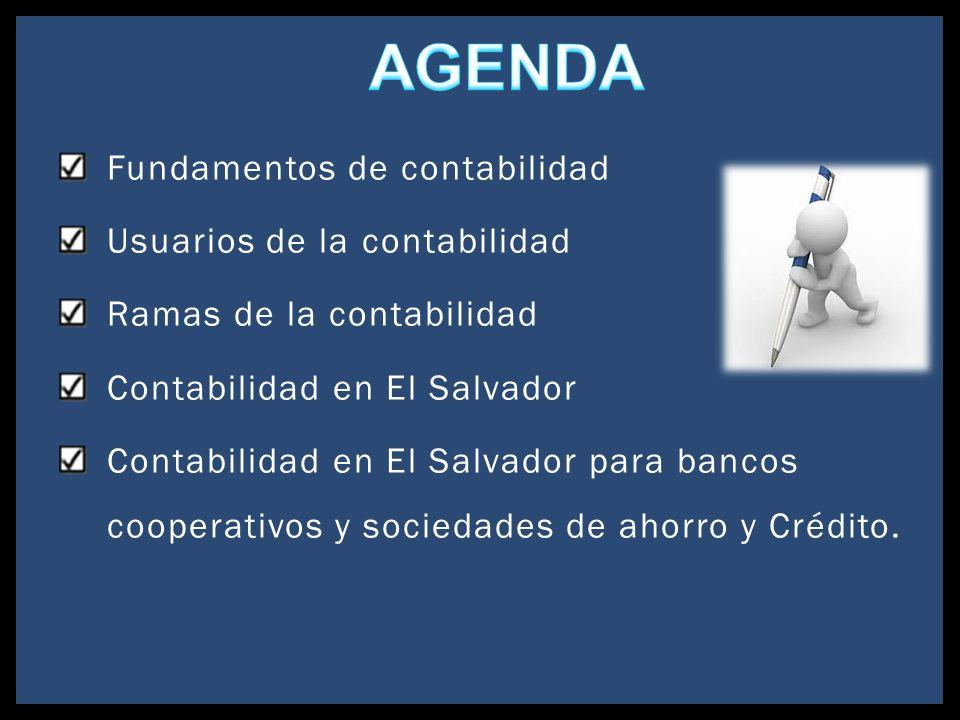 AGENDA Fundamentos de contabilidad Usuarios de la contabilidad