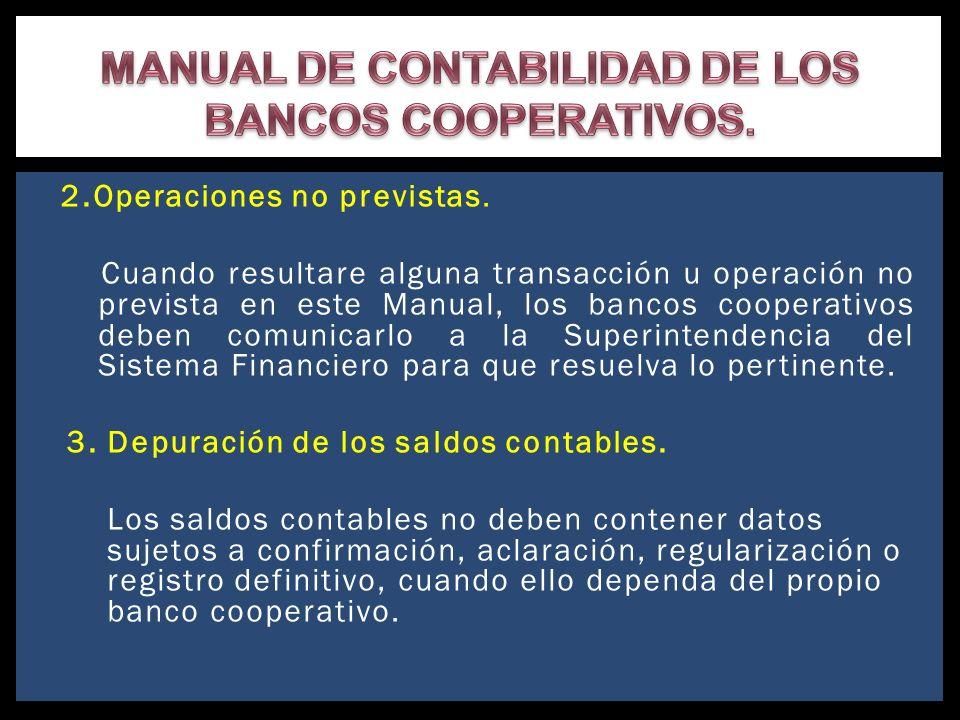 MANUAL DE CONTABILIDAD DE LOS BANCOS COOPERATIVOS.