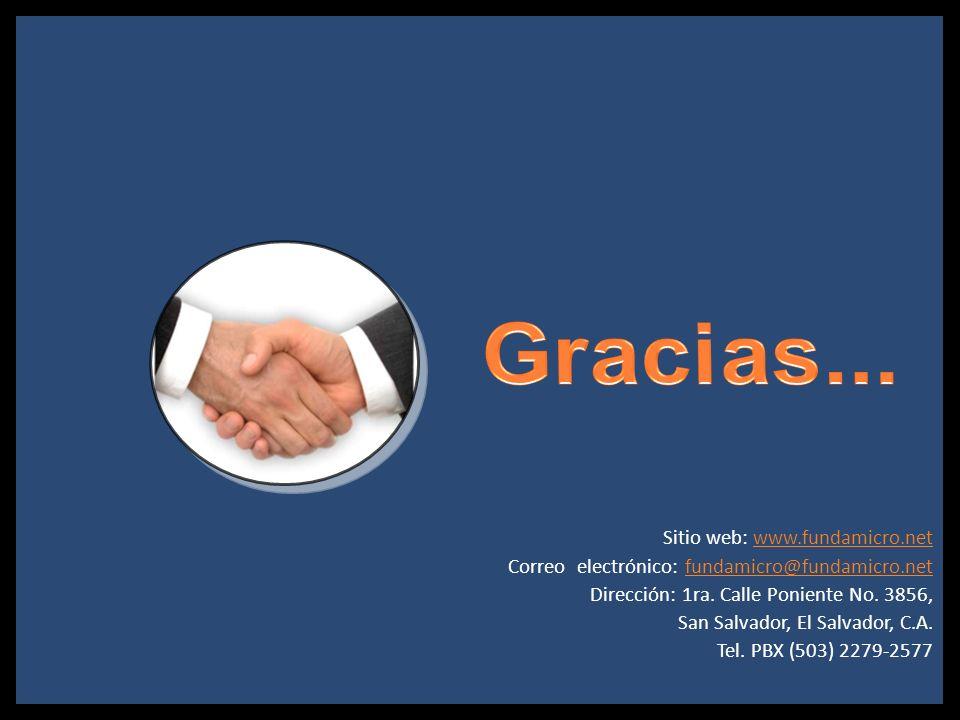 Gracias...Sitio web: www.fundamicro.net. Correo electrónico: fundamicro@fundamicro.net. Dirección: 1ra. Calle Poniente No. 3856,