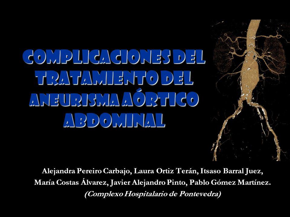 COMPLICACIONES DEL TRATAMIENTO DEL ANEURISMA AÓRTICO ABDOMINAL
