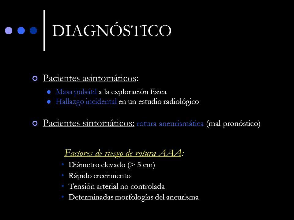 DIAGNÓSTICO Pacientes asintomáticos: