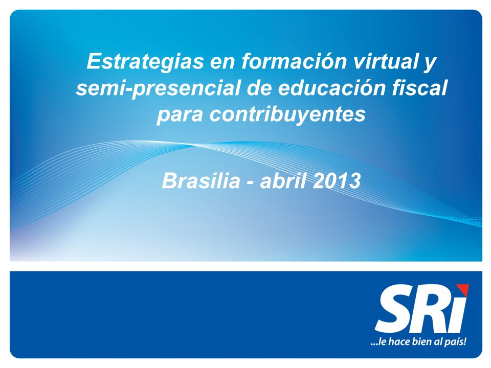 Estrategias en formación virtual y semi-presencial de educación fiscal para contribuyentes