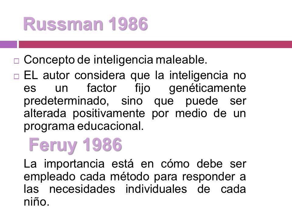 Russman 1986 Feruy 1986 Concepto de inteligencia maleable.
