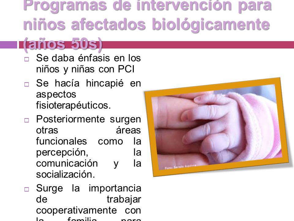 Programas de intervención para niños afectados biológicamente (años 50s)