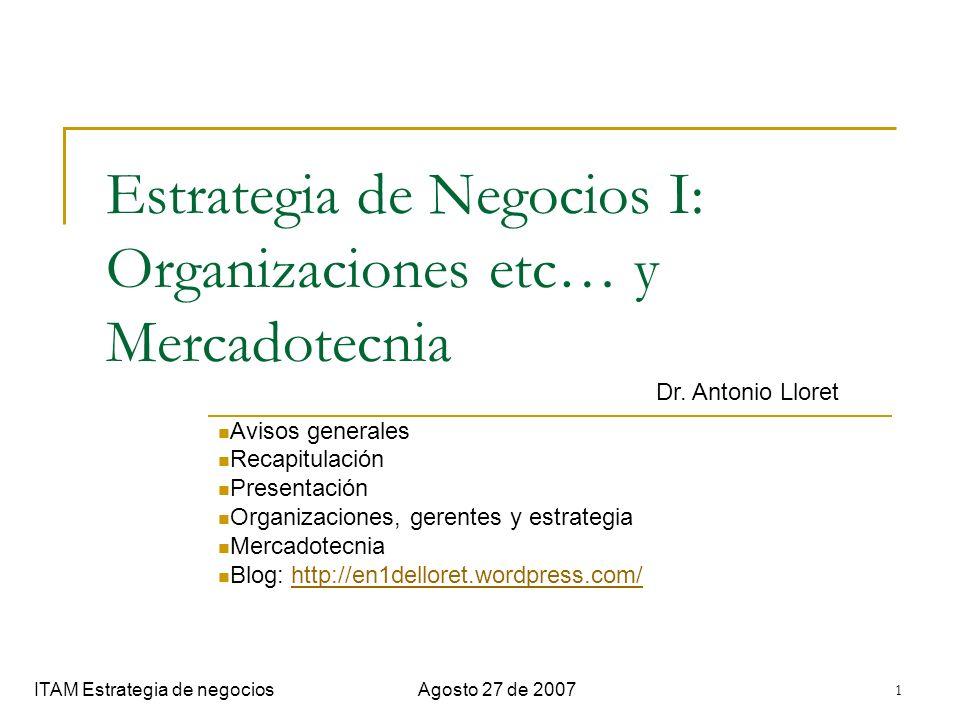 Estrategia de Negocios I: Organizaciones etc… y Mercadotecnia