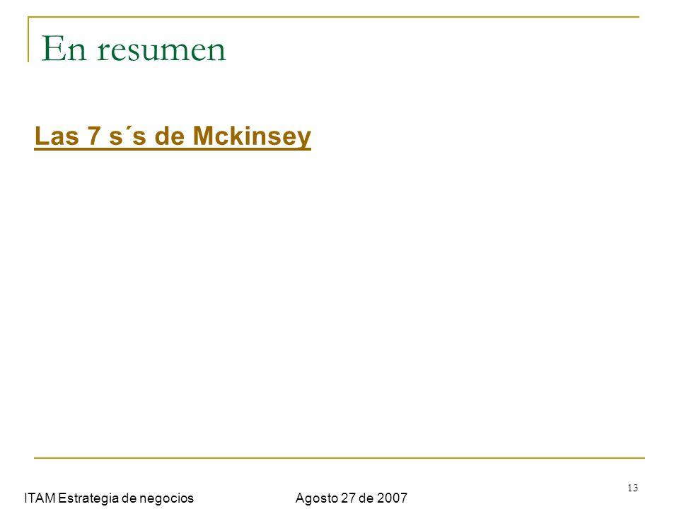En resumen Las 7 s´s de Mckinsey