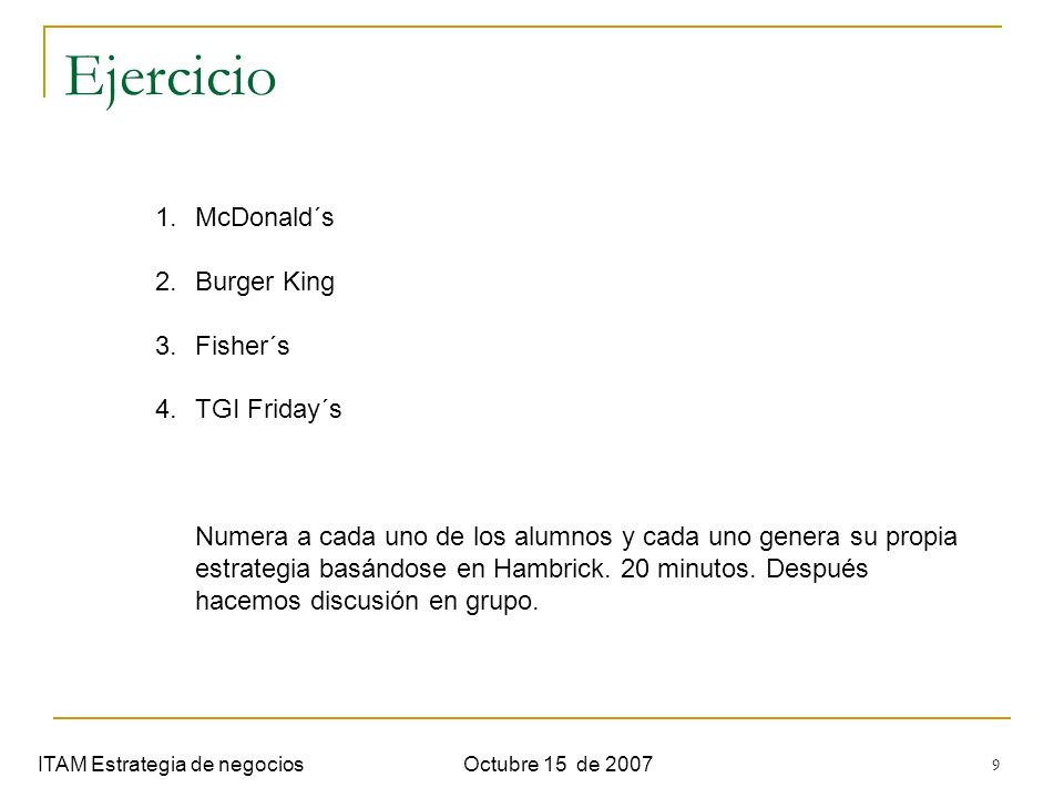 Ejercicio McDonald´s Burger King Fisher´s TGI Friday´s