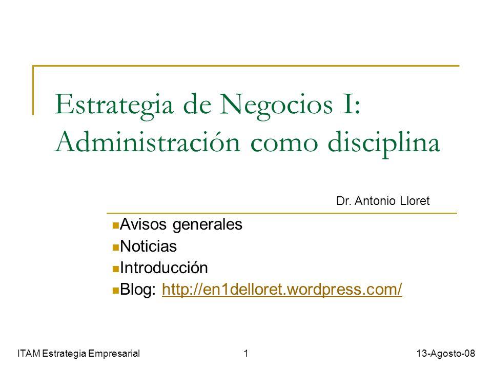 Estrategia de Negocios I: Administración como disciplina