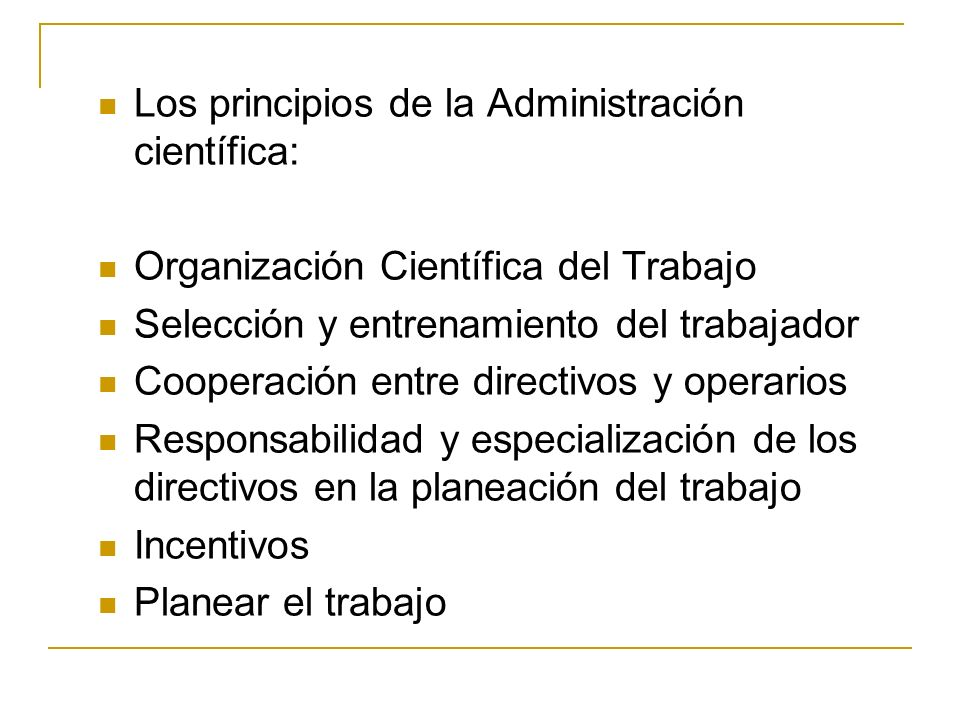 Los principios de la Administración científica: