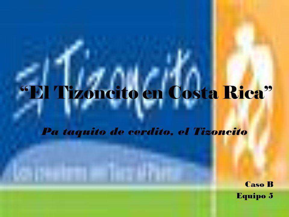 El Tizoncito en Costa Rica