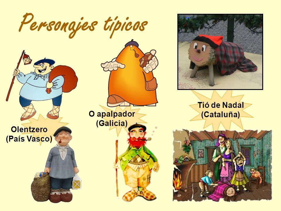 Tió de Nadal (Cataluña) Olentzero (País Vasco)