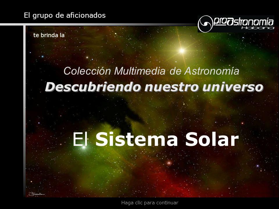 El Sistema Solar Descubriendo nuestro universo