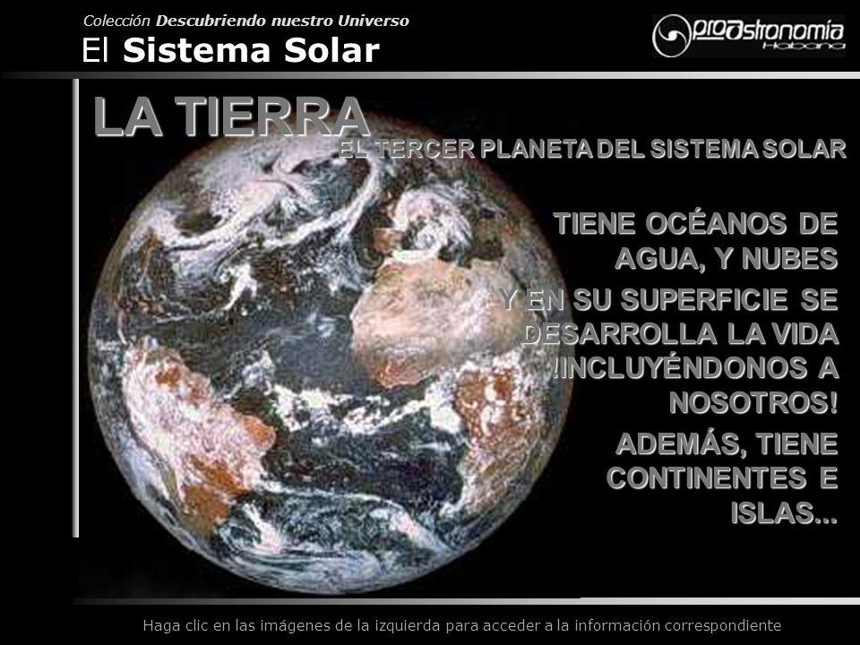 EL TERCER PLANETA DEL SISTEMA SOLAR