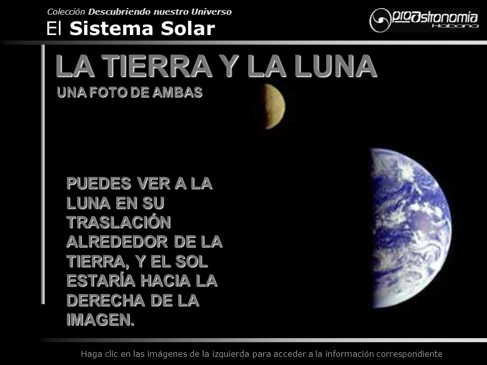 LA TIERRA Y LA LUNA El Sistema Solar