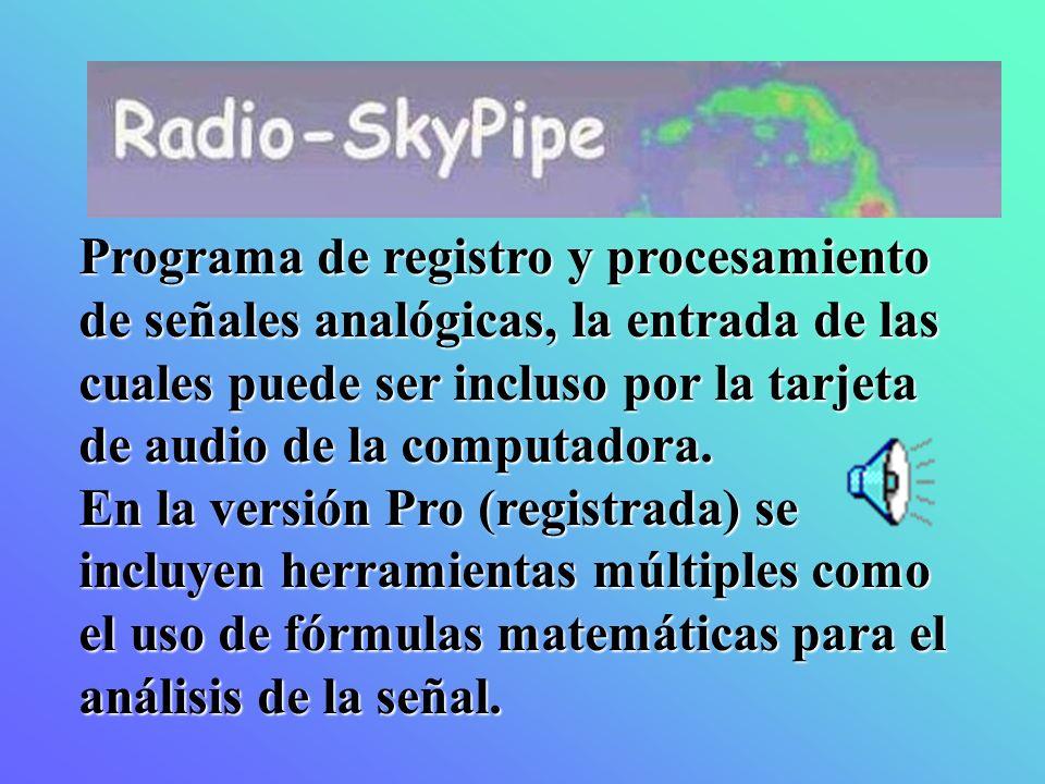Programa de registro y procesamiento de señales analógicas, la entrada de las cuales puede ser incluso por la tarjeta de audio de la computadora.