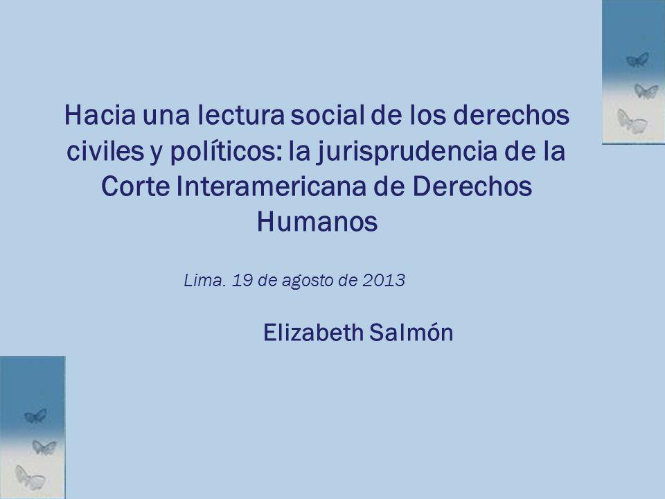Hacia una lectura social de los derechos civiles y políticos: la jurisprudencia de la Corte Interamericana de Derechos Humanos