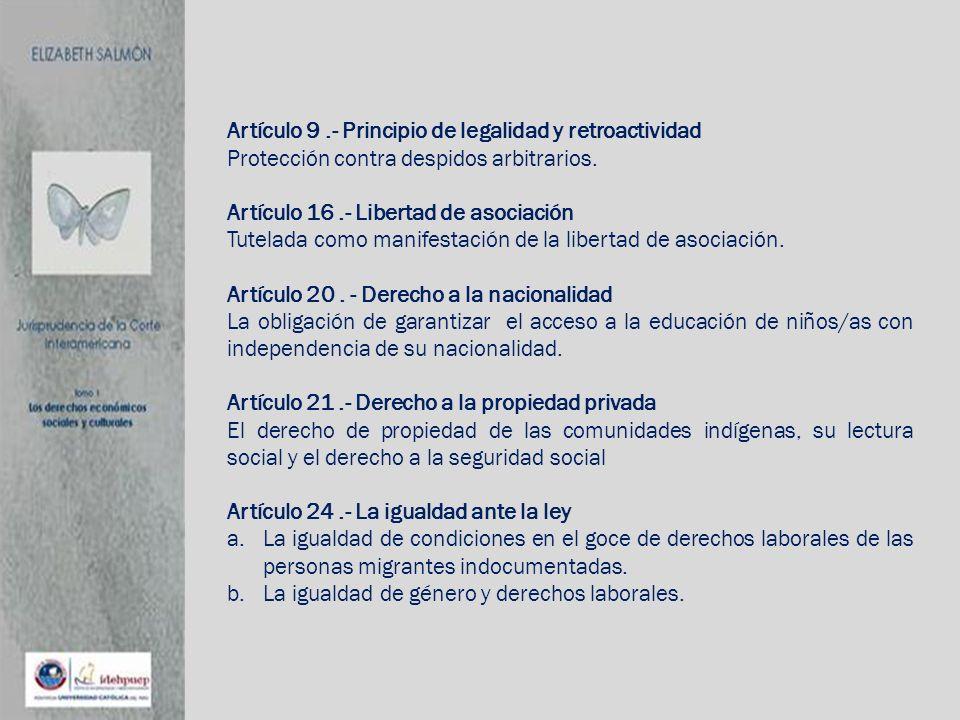Artículo 9 .- Principio de legalidad y retroactividad