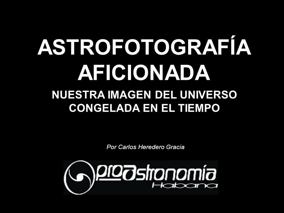 ASTROFOTOGRAFÍA AFICIONADA