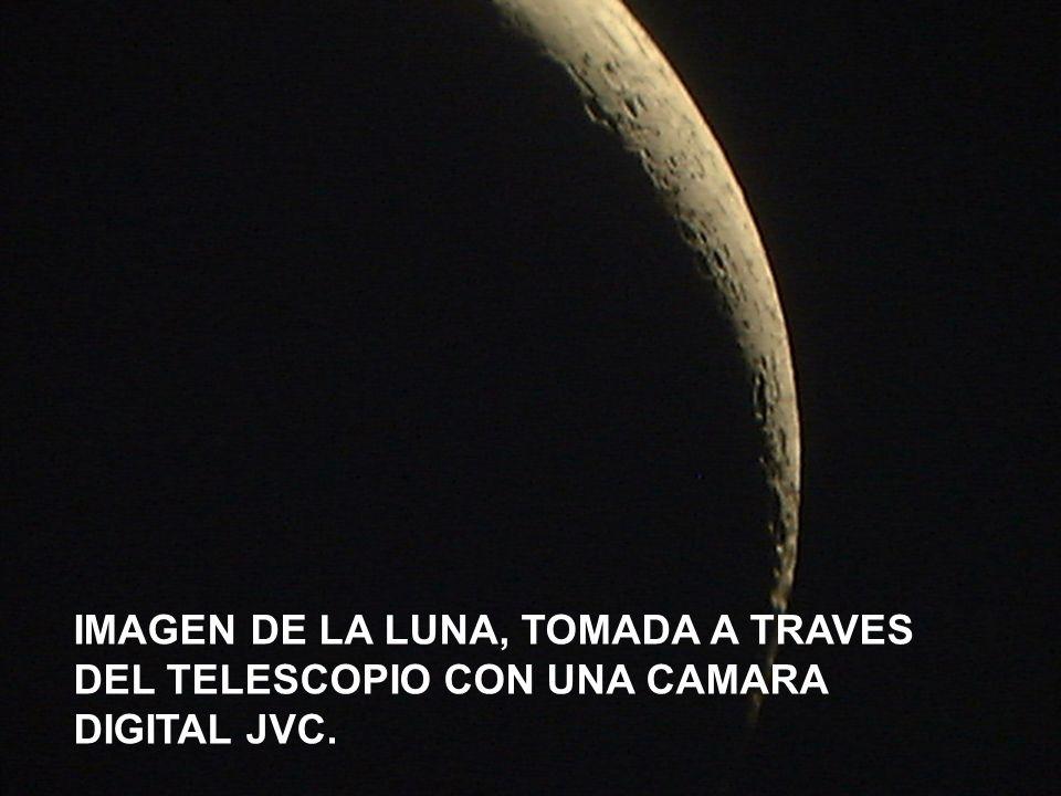 IMAGEN DE LA LUNA, TOMADA A TRAVES DEL TELESCOPIO CON UNA CAMARA DIGITAL JVC.
