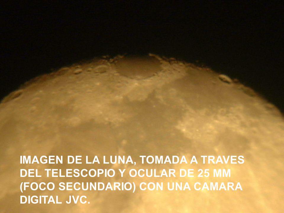 IMAGEN DE LA LUNA, TOMADA A TRAVES DEL TELESCOPIO Y OCULAR DE 25 MM (FOCO SECUNDARIO) CON UNA CAMARA DIGITAL JVC.