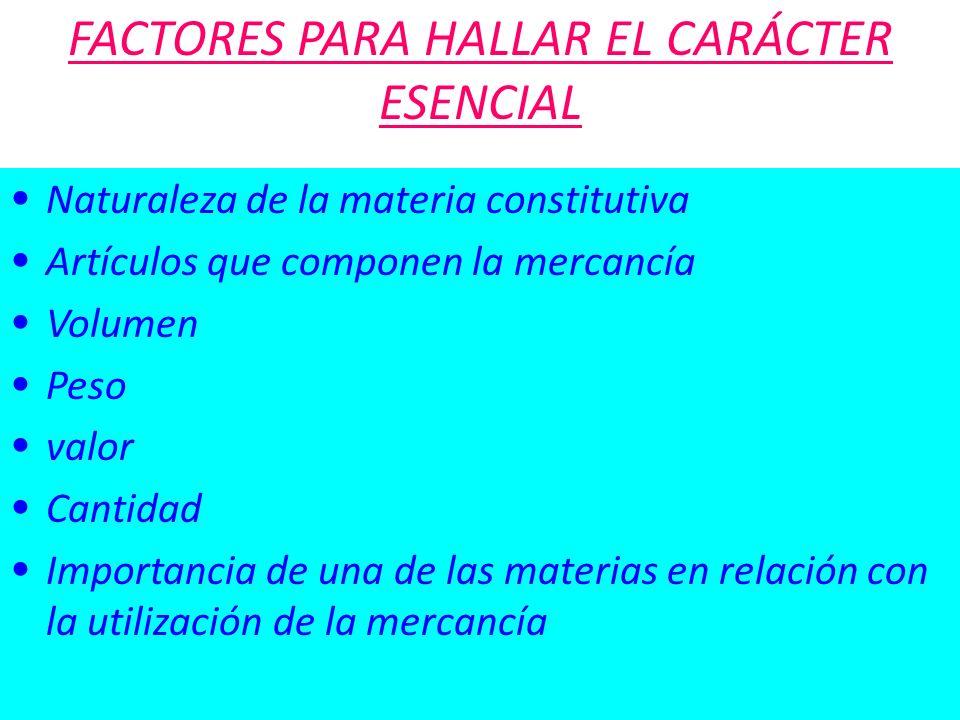 FACTORES PARA HALLAR EL CARÁCTER ESENCIAL