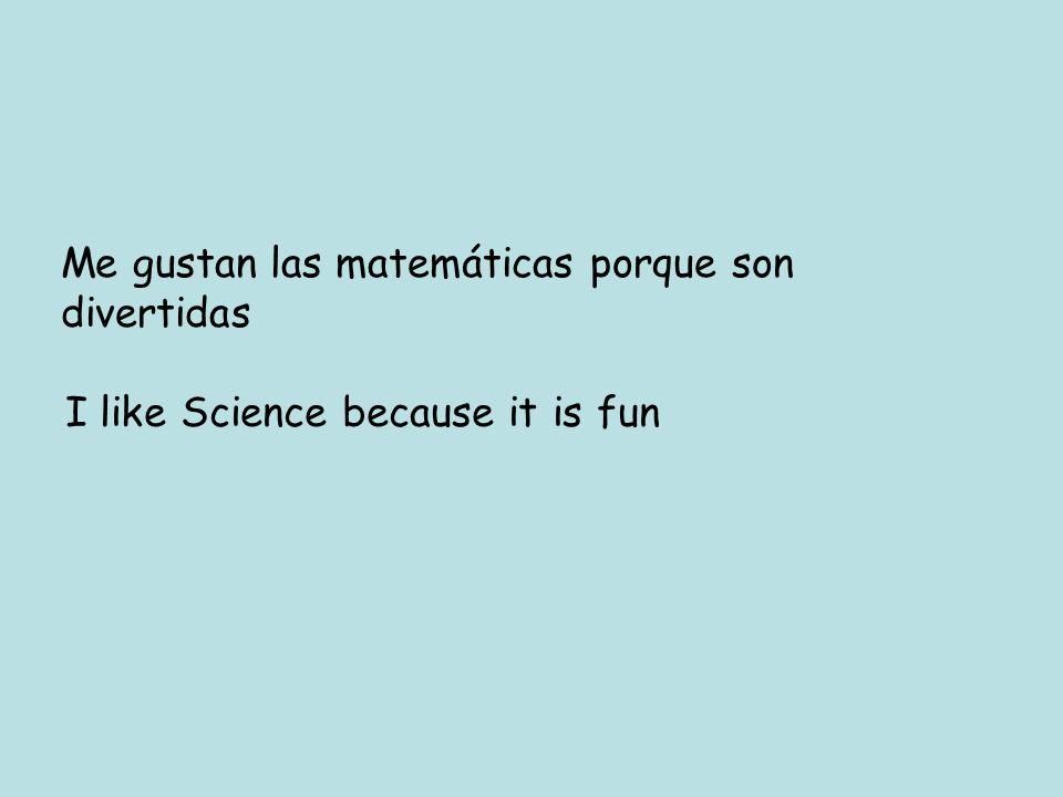 Me gustan las matemáticas porque son divertidas