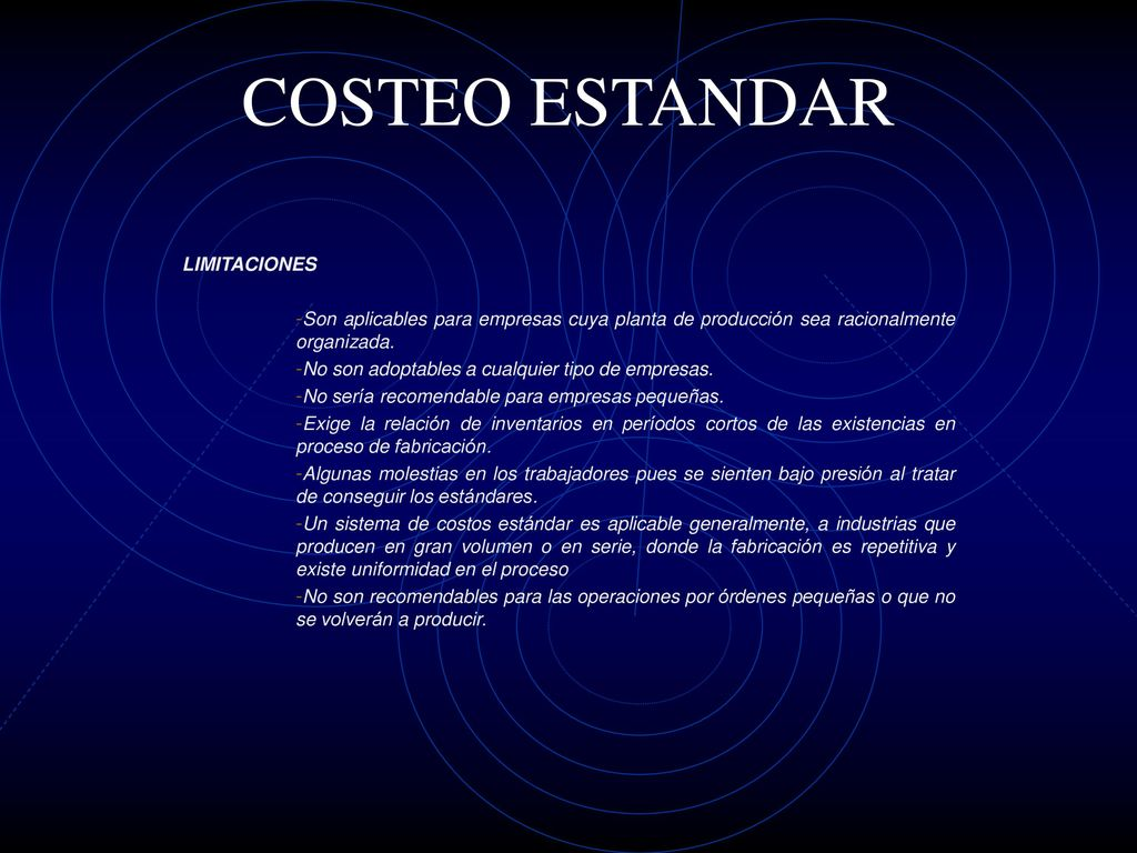 COSTEO ESTANDAR LIMITACIONES