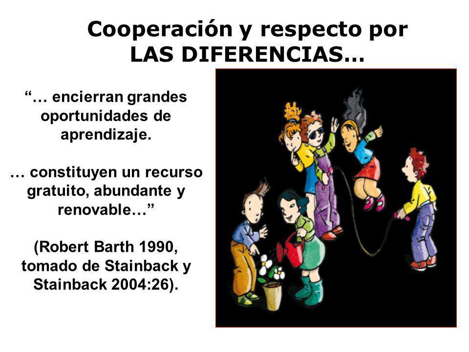 Cooperación y respecto por LAS DIFERENCIAS…