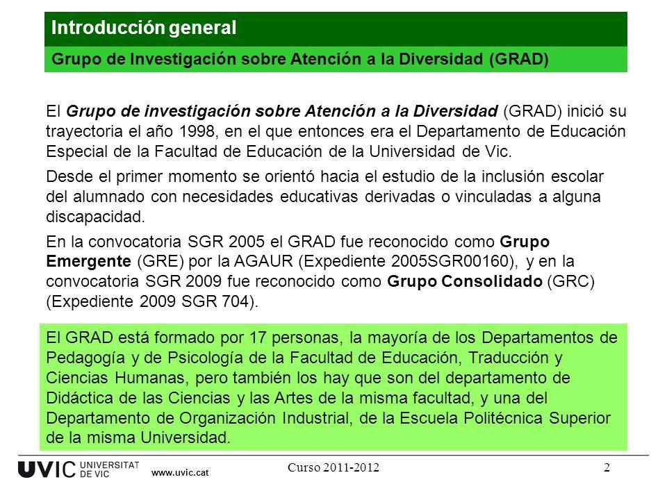 Introducción general Grupo de Investigación sobre Atención a la Diversidad (GRAD)