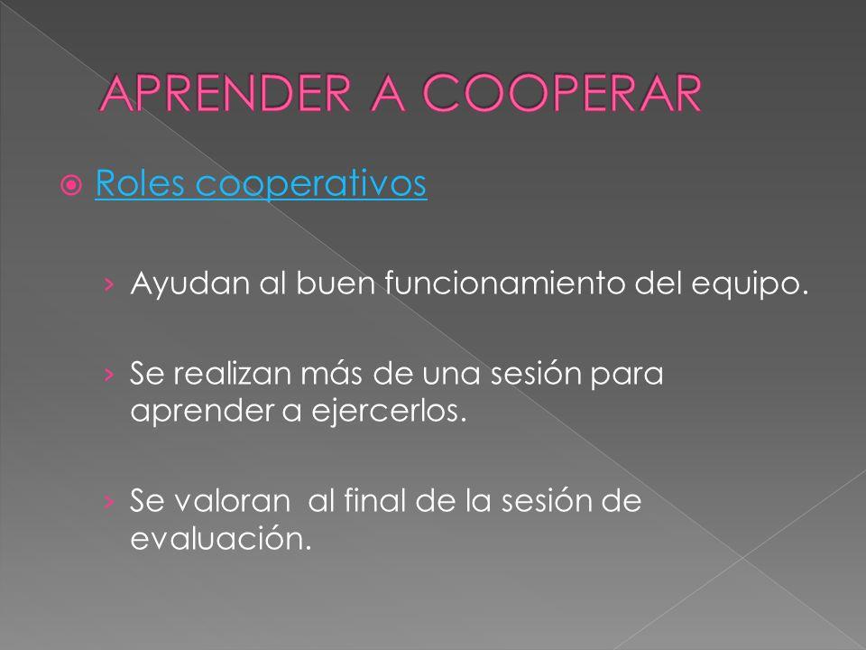 APRENDER A COOPERAR Roles cooperativos