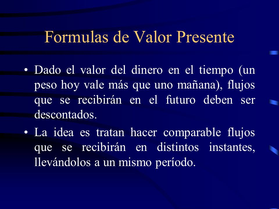 Formulas de Valor Presente