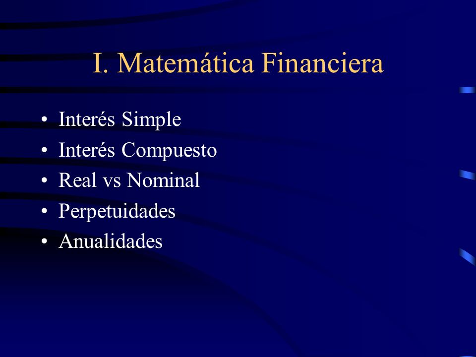 I. Matemática Financiera