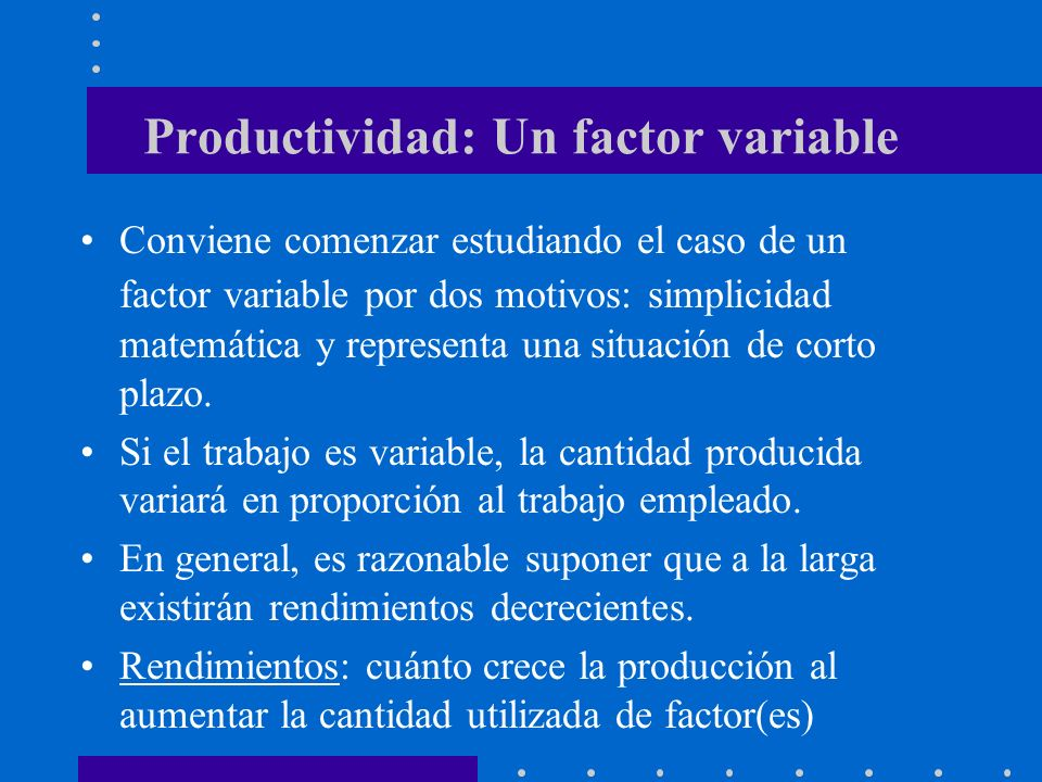 Productividad: Un factor variable
