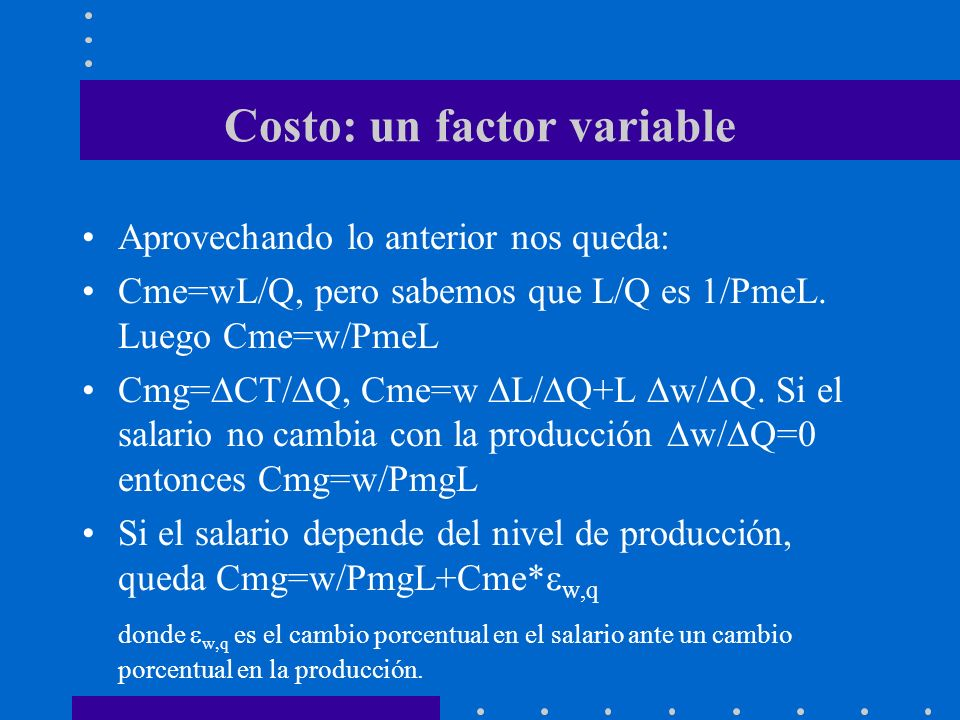 Costo: un factor variable