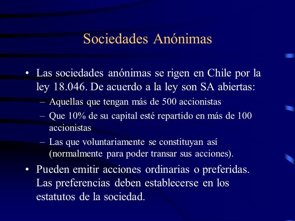 Sociedades AnónimasLas sociedades anónimas se rigen en Chile por la ley 18.046. De acuerdo a la ley son SA abiertas:
