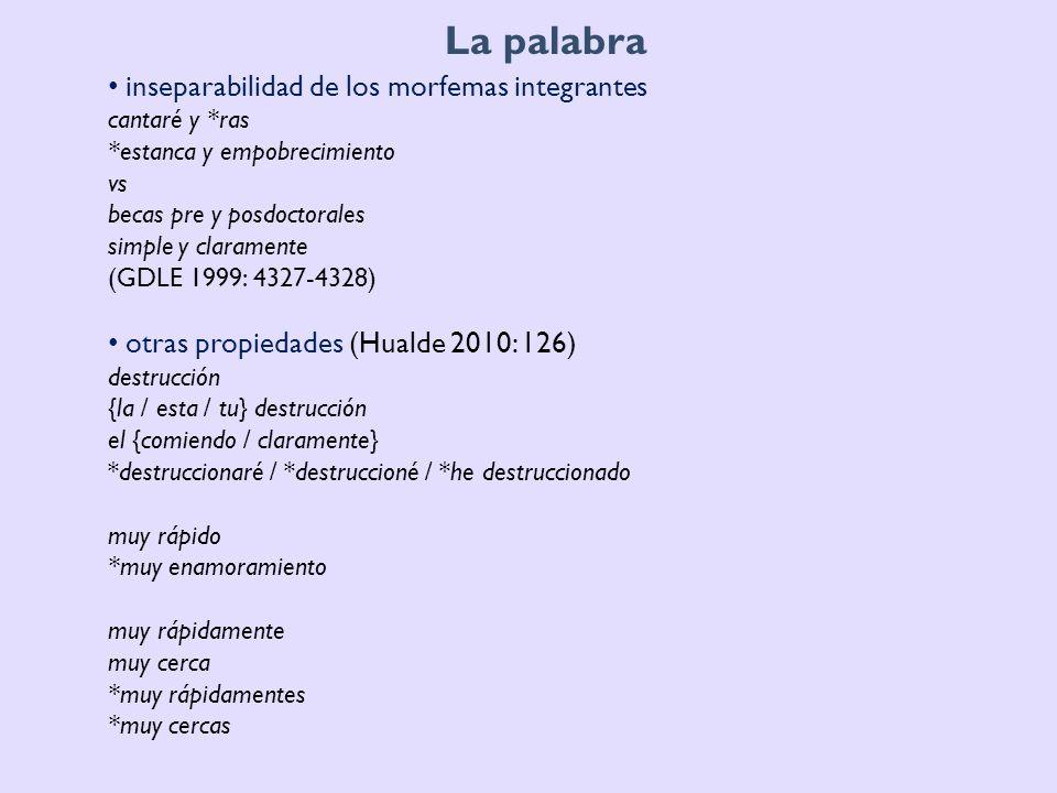 La palabra inseparabilidad de los morfemas integrantes