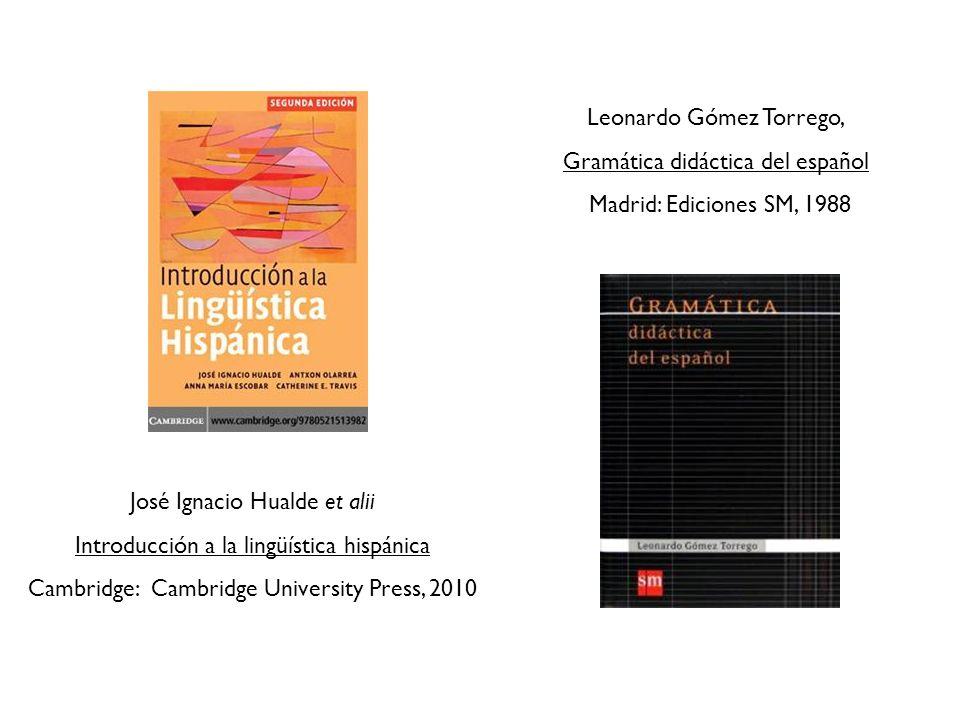 Leonardo Gómez Torrego, Gramática didáctica del español