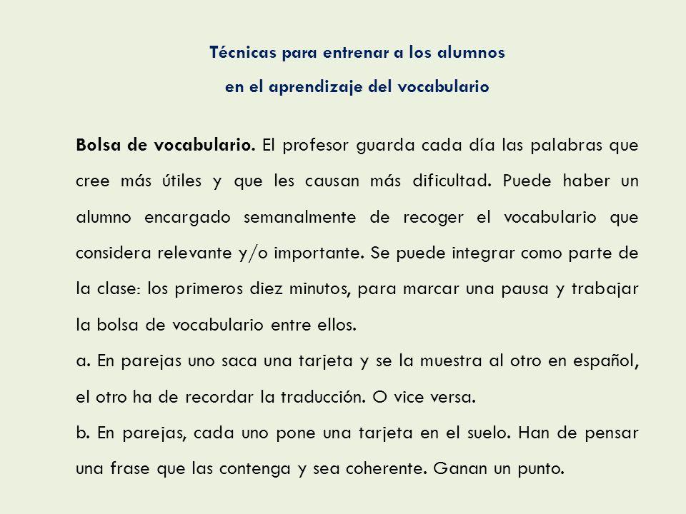 Técnicas para entrenar a los alumnos en el aprendizaje del vocabulario
