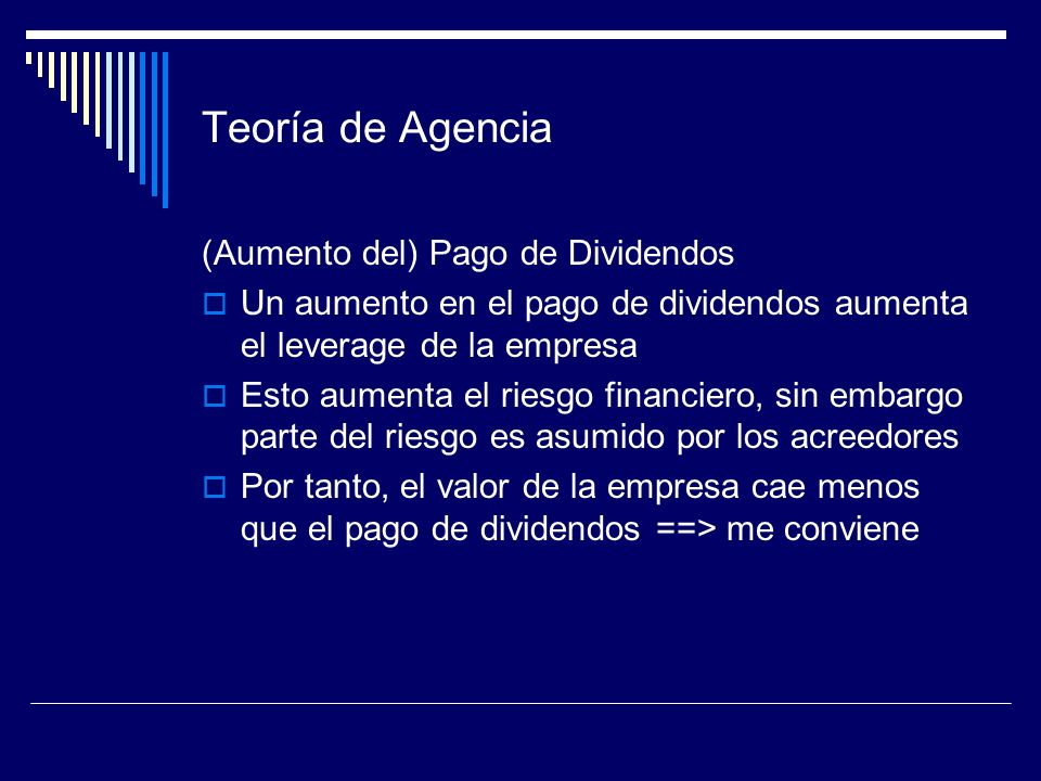 Teoría de Agencia (Aumento del) Pago de Dividendos