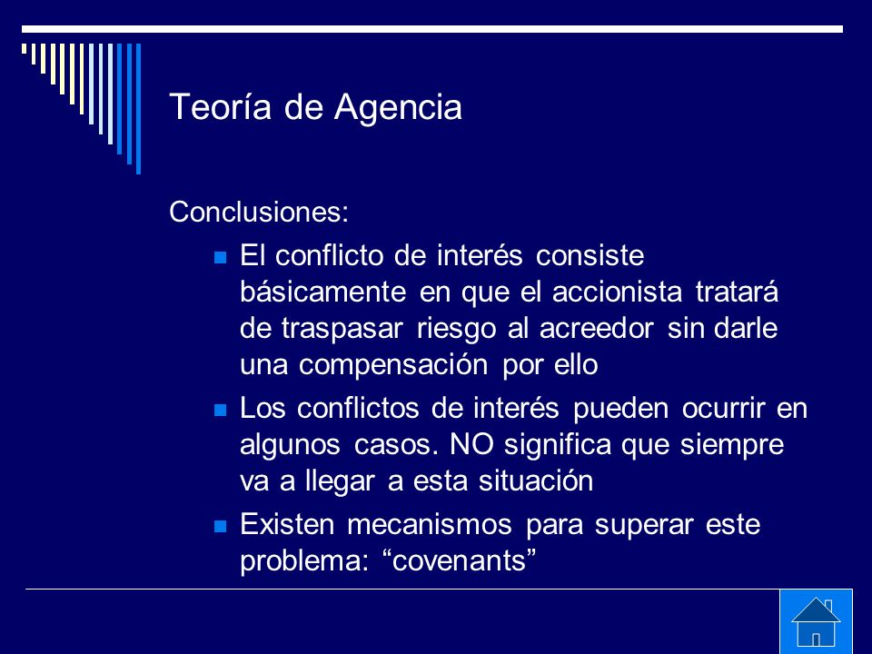 Teoría de Agencia Conclusiones: