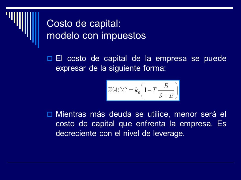 Costo de capital: modelo con impuestos