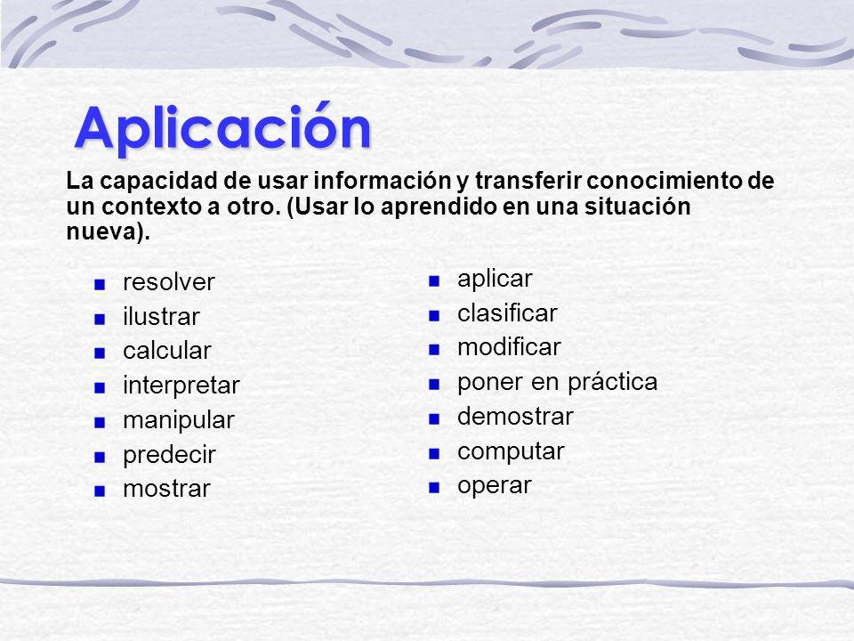 Aplicación aplicar resolver clasificar ilustrar modificar calcular